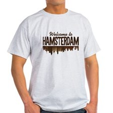 Welcome to Hamsterdam T-Shirt