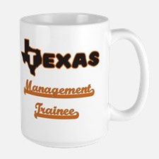 Texas Management Trainee Mugs