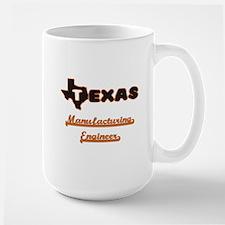 Texas Manufacturing Engineer Mugs