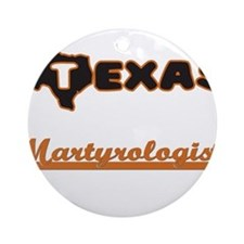 Texas Martyrologist Ornament (Round)