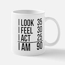 I Am 90 Mugs