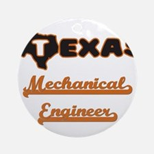 Texas Mechanical Engineer Ornament (Round)