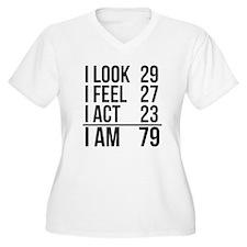 I Am 79 Plus Size T-Shirt