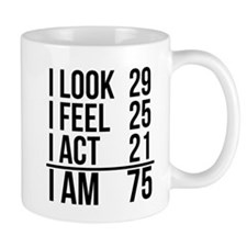 I Am 75 Mugs