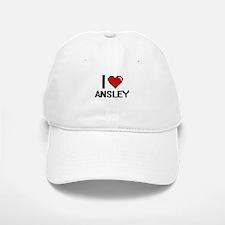 I Love Ansley Digital Retro Design Baseball Baseball Cap