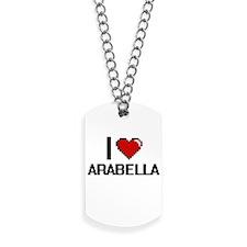I Love Arabella Digital Retro Design Dog Tags