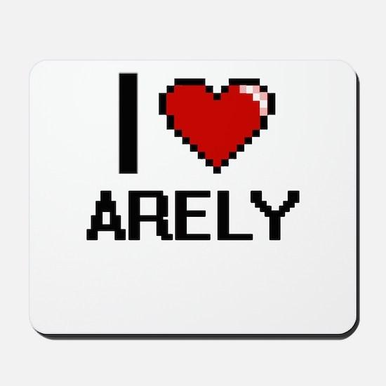 I Love Arely Digital Retro Design Mousepad