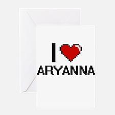 I Love Aryanna Digital Retro Design Greeting Cards