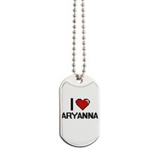 I Love Aryanna Digital Retro Design Dog Tags