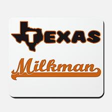 Texas Milkman Mousepad