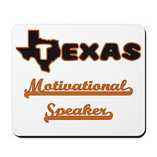 Texas Motivational Speaker Mousepad