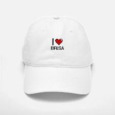 I Love Brisa Digital Retro Design Baseball Baseball Cap