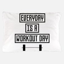 Everyday Workout Day C3iqj Pillow Case