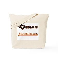 Texas Neurobiologist Tote Bag