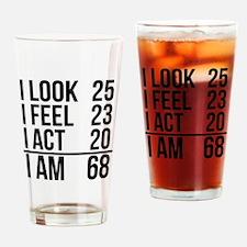 I Am 68 Drinking Glass