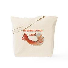 Jumbo Shrimp Tote Bag