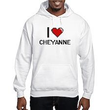 I Love Cheyanne Digital Retro De Hoodie Sweatshirt