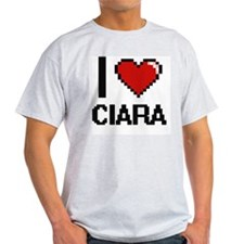 I Love Ciara Digital Retro Design T-Shirt