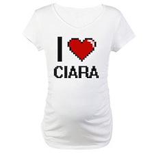 I Love Ciara Digital Retro Desig Shirt