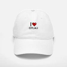 I Love Citlali Digital Retro Design Baseball Baseball Cap