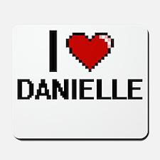I Love Danielle Digital Retro Design Mousepad