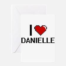 I Love Danielle Digital Retro Desig Greeting Cards