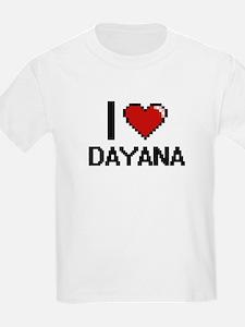 I Love Dayana Digital Retro Design T-Shirt