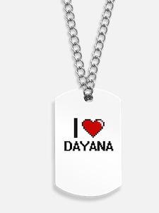 I Love Dayana Digital Retro Design Dog Tags