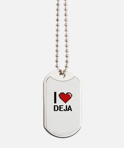 I Love Deja Digital Retro Design Dog Tags