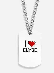 I Love Elyse Digital Retro Design Dog Tags