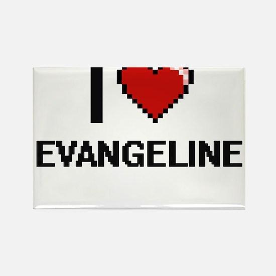 I Love Evangeline Digital Retro Design Magnets