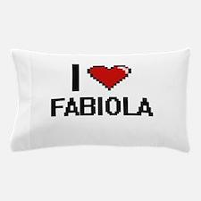 I Love Fabiola Digital Retro Design Pillow Case