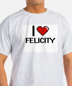 I Love Felicity Digital Retro Design T-Shirt