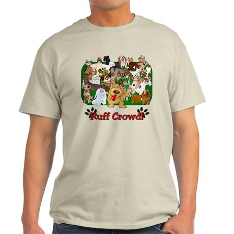 Ruff Crowd! Light T-Shirt
