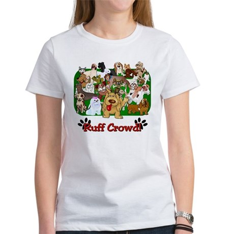 Ruff Crowd! Women's T-Shirt