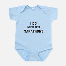 I do insert marathons Infant Bodysuit