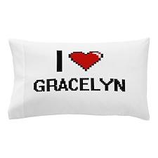 I Love Gracelyn Digital Retro Design Pillow Case