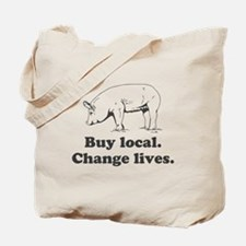 Buy local. Change lives. Tote Bag