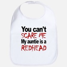 You Cant Scare Me My Auntie Is A Redhead Bib