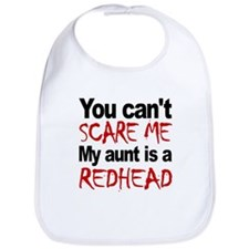 You Cant Scare Me My Aunt Is A Redhead Bib