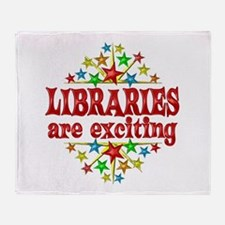 Libraries are Exciting Throw Blanket