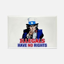 Illegals Have No Rights Rectangle Magnet