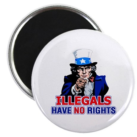 """Illegals Have No Rights 2.25"""" Magnet (10 pack)"""