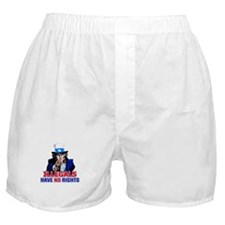 Illegals Have No Rights Boxer Shorts