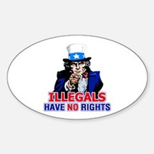 Illegals Have No Rights Oval Decal