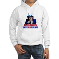 Illegals Have No Rights Hoodie
