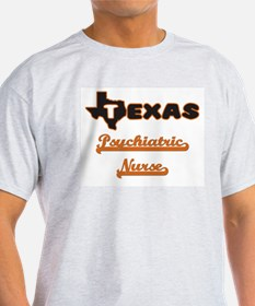 Texas Psychiatric Nurse T-Shirt
