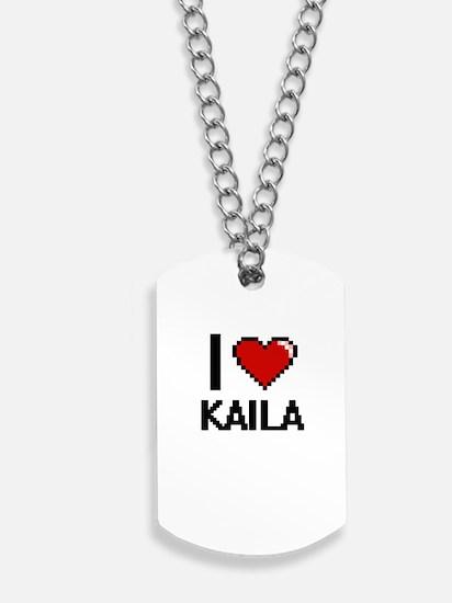 I Love Kaila Digital Retro Design Dog Tags