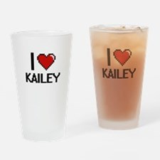 I Love Kailey Digital Retro Design Drinking Glass