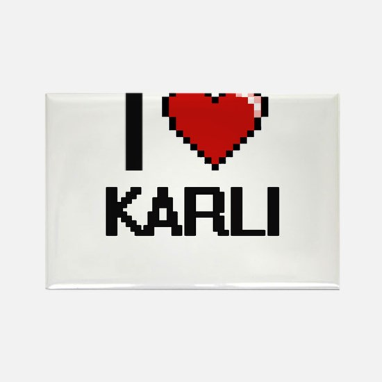 I Love Karli Digital Retro Design Magnets
